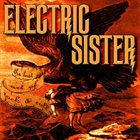 ELECTRIC SISTER The Lost Art of Rock & Roll album cover