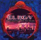 ELEGY Manifestation of Fear album cover