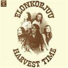 ELONKORJUU Harvest Time album cover