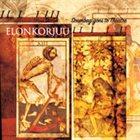 ELONKORJUU Scumbag Goes To Theater album cover