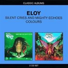 ELOY Silent Cries and Mighty Echoes / Colours album cover