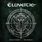 ELUVEITIE Evocation II - Pantheon album cover