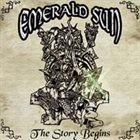EMERALD SUN The Story Begins album cover