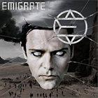 EMIGRATE Emigrate album cover