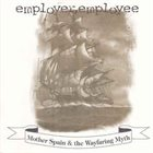 EMPLOYER EMPLOYEE Mother Spain & The Wayfaring Myth album cover