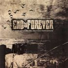END IS FOREVER After Days of Rain and Blood, There Will be No Better Tomorrow album cover