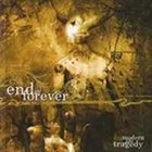 END IS FOREVER Modern Life a Tragedy album cover