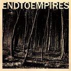 END TO EMPIRES Demo album cover