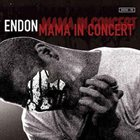 ENDON Mama In Concert album cover