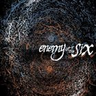 ENEMY AT THE SIX 2006 EP album cover