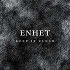 ENHET Keep It Clear album cover