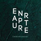 ENRAPTURE Embarkment album cover