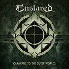 ENSLAVED Caravans to the Outer Worlds album cover