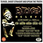 ENTOMBED DCLXVI - To Ride, Shoot Straight and Speak the Truth album cover
