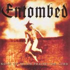 ENTOMBED Sons of Satan Praise the Lord album cover