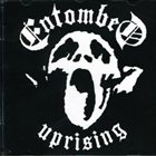 ENTOMBED Uprising album cover