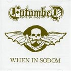 ENTOMBED When in Sodom album cover