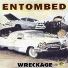 ENTOMBED Wreckage album cover