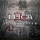 EPICA Epica vs Attack on Titan Songs album cover