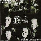 EPITAPH Live - The 21st. Century Tour album cover