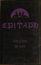 EPITAPH The Lord Of Evil album cover