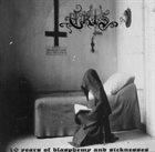 ERIS 10 Years of Blasphemy and Sicknesses album cover