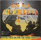 ES LA GUERILLA Prepare Your Ass For The 3rd World War album cover