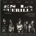 ES LA GUERILLA The Movie album cover