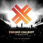 ESKIMO CALLBOY The Scene - Live In Cologne album cover