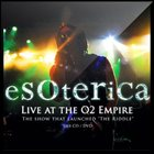 ESOTERICA LIVE at the O2 Empire album cover