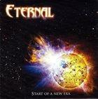 ETERNAL (OF SWEDEN) Start of a New Era album cover