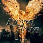 ETERNAL RISING Break Me Free album cover