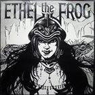 Ethel The Frog album cover