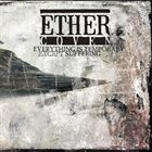 ETHER COVEN Everything Is Temporary Except Suffering album cover