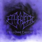 ETHEREAL Hells Divine Existence album cover