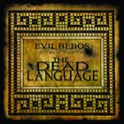 EVIL BEBOS The Dead Language album cover
