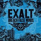 EXALT Breach False Minds album cover
