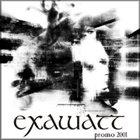 EXAWATT Promo 2001 album cover