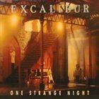 EXCALIBUR One Strange Night album cover