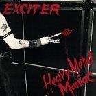 EXCITER Heavy Metal Maniac Album Cover