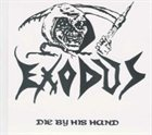 EXODUS Die by His Hand album cover