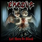 EXODUS Let There Be Blood album cover