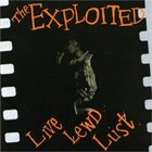 THE EXPLOITED Live Lewd Lust album cover