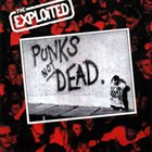 THE EXPLOITED Punks Not Dead album cover
