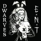 EXTREME NOISE TERROR Dwarves / E.N.T. album cover