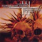 EXTREME NOISE TERROR Extreme Noise Terror / Driller Killer album cover