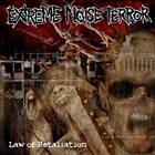 EXTREME NOISE TERROR Law of Retaliation album cover
