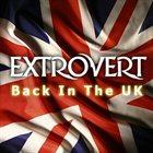 EXTROVERT Back In The UK album cover