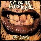 EYE OF THE HURRICANE Reasons album cover