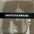 EYEHATELUCY Eyehatelucy / Hartsoeker album cover
